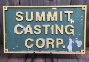 Vintage Heavy Metal Embossed Summit Casting Corp Advertising Trade Sign