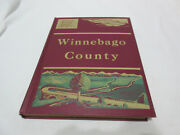 This Is Winnebago County Illinois The American Aerial County History Series Il