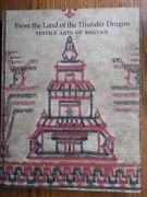 From The Land Of The Thunder Dragon Textile Arts Of Bhutan By Myers And Bean