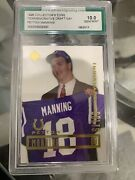Peyton Manning Collectors Edge Ag Gm 10 Buy Now Before Prices Double.