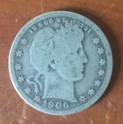 1906 Us Silver Quarter Coin Collection 25 Cents 114 Years Old United States Usa