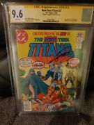 New Teen Titans 2 Cgc Ss 9.6 Signed George Perez 1st Deathstroke Newsstand Nm+
