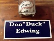 Rare Don Duck Edwing Autographed Baseball Signed April 2012 1 Of 10 Signed