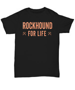 Rockhound For Life Pick Axe Rockhounding Jr. Geologist Fossil Mineral Gift T Bla