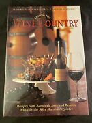Tasting The Wine Country Menus And Music Gift Boxed Set [menu Book And Cd Set] R