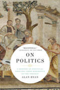 On Politics A History Of Political Thought From Herodotus To - Very Good