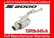 Yonaka Catback Exhaust 00-04 Honda S2000 3 Pipe Exhaust System Stainless Steel