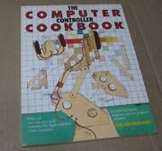 1983 The Computer Controller Cookbook For The Apple Ii Ii+ And Atari Computers