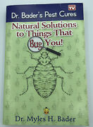 Dr. Bader's Pest Cures Natural Solutions To Things That Bug You Paperback Book