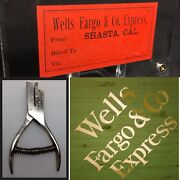 Wells Fargo And Co Exp Printers Silk Screen And Antique Train Railroad Ticket Punch