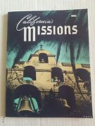 Vintage Issue California's Missions Book March 1970 Herbert Hahn Rare 7th Print