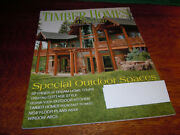 Vintage May 2007  Timber Homes Illustrated Magazine