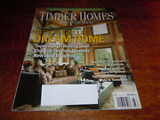 Vintage May 2006 Timber Homes Illustrated Magazine