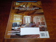Vintage 2006 Annual Buyer's Directory Timber Homes Illustrated Magazine