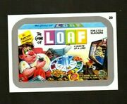 2013 Wacky Packages All New Series 11 Ans11 Silver Border Loaf 29