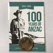 2018 Unc 1 100 Years Of Anzac Al Albany Counterstamp Coin Only 1002