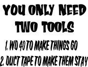 Only Two Tools Needed Duct Tape Humor Wd40 Humor Vinyl Decal Sticker