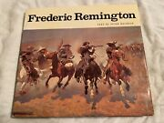 Frederic Remington By Peter Hassrick Hardcover.  Nice Book