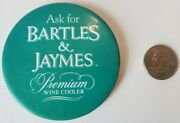 Bartles And Jaymes Ask For Premium Wine Cooler Pin Button Original Rare Vintage