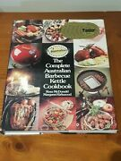 The Complete Australian Barbecue Kettle Cookbook For Weber Kettles Bbq