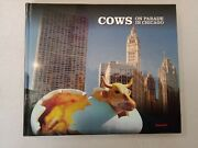 Cows On Parade In Chicago Bovine Street Art 1999 300 Artists Celebrate Midwest
