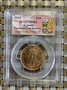 Canada 1913 10 Gold Coin Ms64 Pcgs Gold Reserve