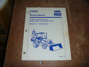 Ford New Holland 455d 555d Tractor Loader Backhoe Trans Service Repair Manual