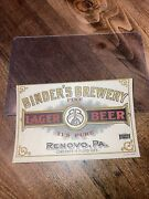 1890's Renovo, Pa. Clinton County Binder's Brewery Lager Beer Original Label Nm