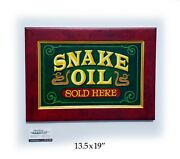 Snake Oil Circus Sideshow Sign Hand Painted