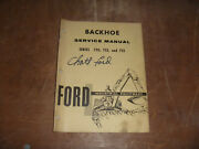 Ford 755 Backhoe Attachment For Ford 4500 Tractor Shop Service Repair Manual