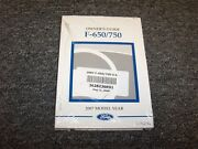 2007 Ford F650 And F750 Truck Owner Ownerand039s Operator Manual Set 6.7l 6.8l 7.2l