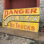 1950s Danger Tunnel No Trucks Arrow Hand Painted Sign Advertising Aurora In Gmc