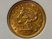 Extremely Rare 1876 S 2.50 Gold Quarter Eagle Anacs Graded 5,000 Mintage Au