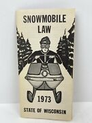 Vtg 1973 State Of Wisconsin Snowmobile Law Booklet Dnr Dept Of Natural Resources
