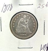 1878 Philadelphia Mint Silver Seated Liberty Quarter 25c Early Collector Coin Vf