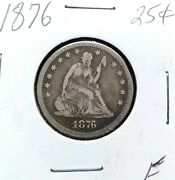 1876 Philadelphia Mint Silver Seated Liberty Quarter 25c Early Collector Coin