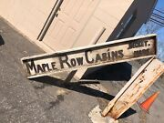 """Vintage C1930 Wooden Sign Maple Row Cabins Becket Ma Tourist Stop 86 X 14 X 3 """""""