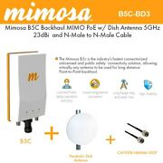 Mimosa B5c Backhaul Mimo Poe W/ Dish Antenna 5ghz 25dbi And N-male To N-male Cab