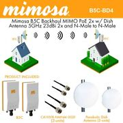 Mimosa B5c Backhaul Mimo Poe 2x W/ Dish Antenna 5ghz 25dbi 2x And N-male To N-ma