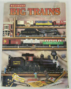 1998 Walthers Big Trains Catalog Of Large Scale - O Scale - O-27 Gauge - S Scale