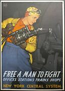 1943 Free A Man To Fight Poster Leslie Ragan New York Central Rosie The Riveter