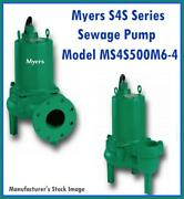 Myers S4s Series Model Ms4s500m6-4 Sewage Pump 5 Hp, 200 Volts, 3 Phase