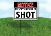 Notice Trespassers Will Be Shot Yard Sign Road With Stand Lawn Poster