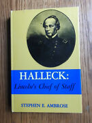 Halleck Lincoln's Chief Of Staff By Stephen E. Ambrose Inscribed Hardback 1962