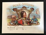 Peace Offering Cigar Box Label, Indian And Soldier, Beautiful And Rare