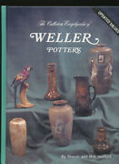 The Collectors Encyclopedia Of Weller Pottery By Sharon And Bob Huxford 1996 Book