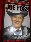A Proud American By Donna W. Foss And Joe Foss Autographed 1992, Hardcover