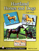 Hartland Horses Model Id Guide Book W/ 1940s-2000 Detailed History By Gail Fitch