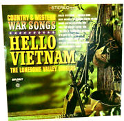 Rare Hello Vietnam 33rpm Country Western War Songs Produced 1965 Lp4 Exc Cond