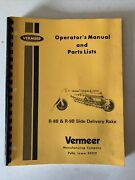 Vermeer Operatorandrsquos Manual And Parts List R-8b And R9b Side Delivery Rake